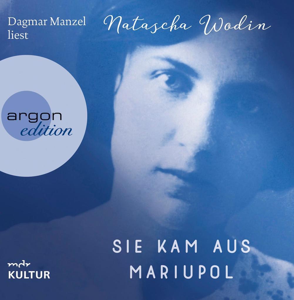 Sie kam aus Mariupol als Hörbuch