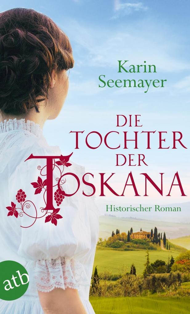 Die Tochter der Toskana als eBook