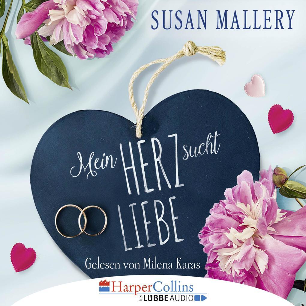 Mein Herz sucht Liebe (Gekürzt) als Hörbuch Download