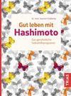 Gut leben mit Hashimoto