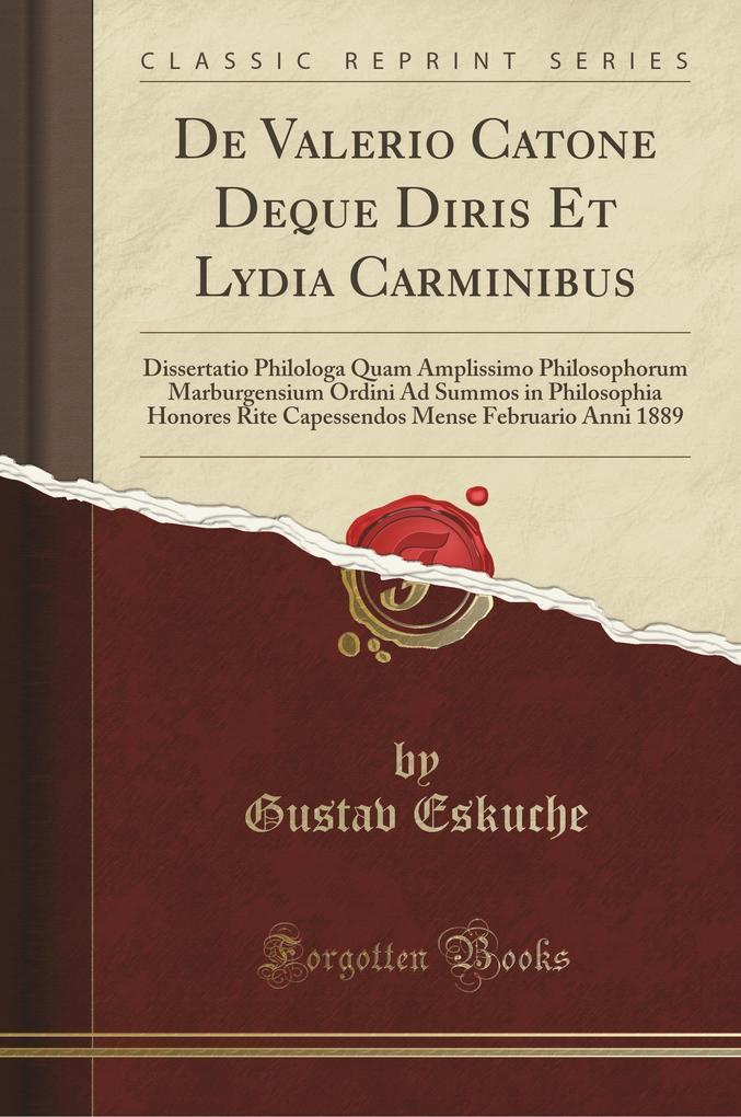 De Valerio Catone Deque Diris Et Lydia Carminibus
