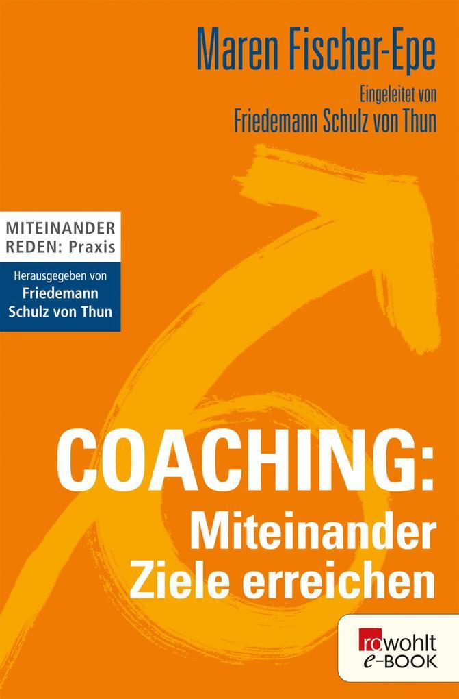 Coaching: Miteinander Ziele erreichen als eBook