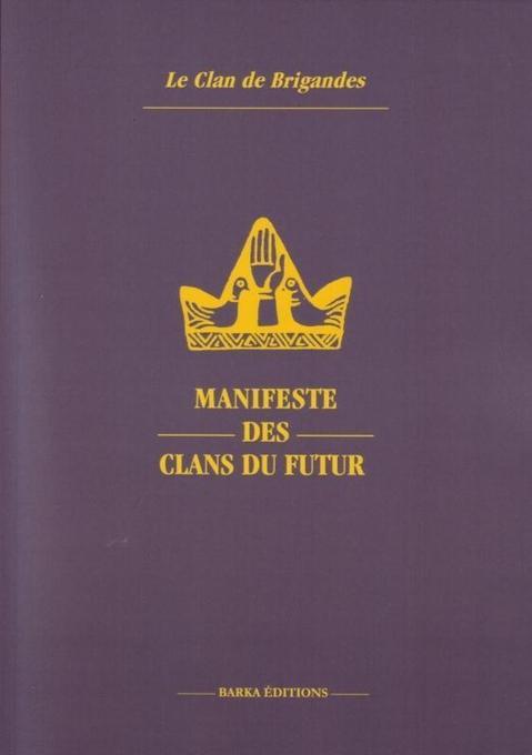 Manifeste des Clans du futur als Taschenbuch von