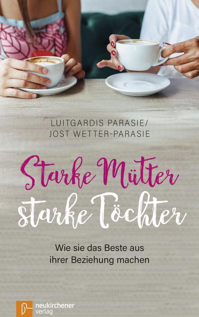 Starke Mütter - starke Töchter als Buch