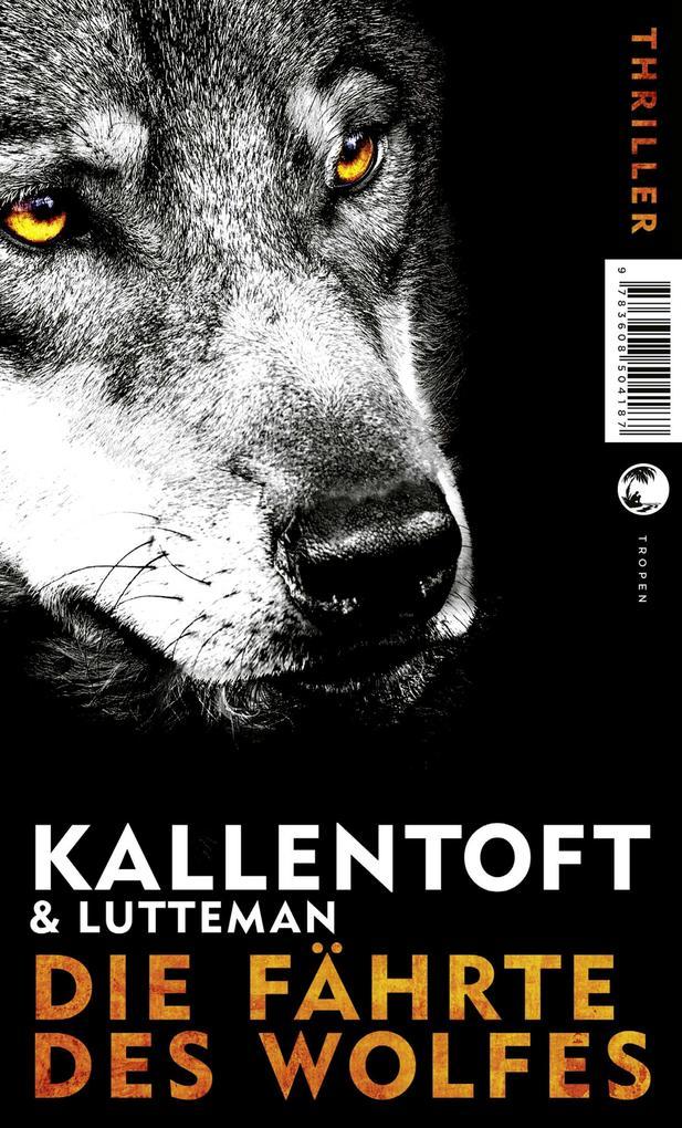 Die Fährte des Wolfes als eBook