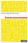 Europa dezentrieren