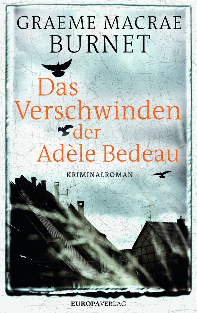 Das Verschwinden der Adèle Bedeau als Buch