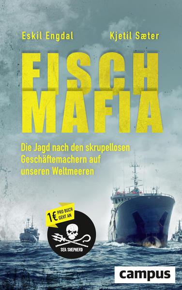 Fisch-Mafia als Buch von Eskil Engdal, Kjetil Saeter