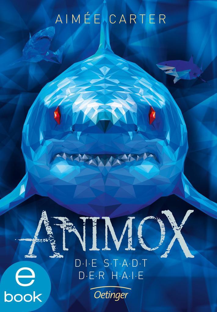 Animox. Die Stadt der Haie als eBook