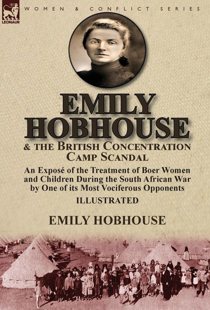 Emily Hobhouse and the British Concentration Ca...