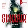 Sinclair - Dead Zone: Folge 05