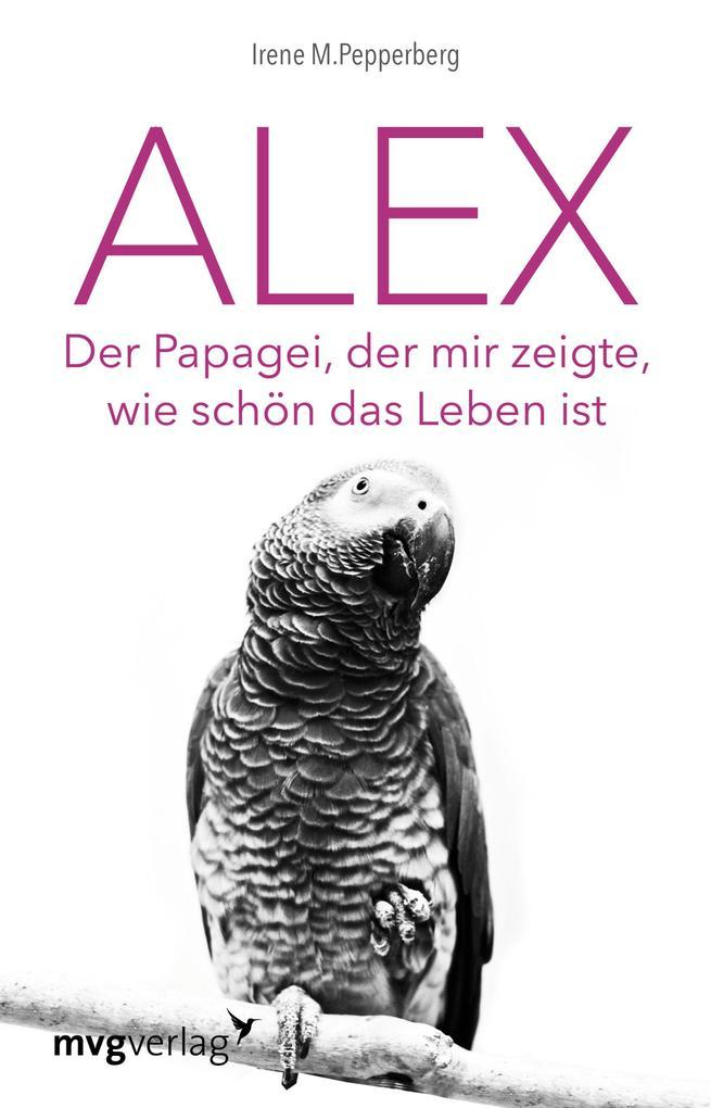 Alex als Taschenbuch von Irene Pepperberg