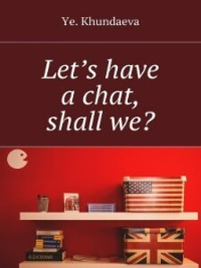Let´s have a chat, shall we? als eBook von Ye. ...