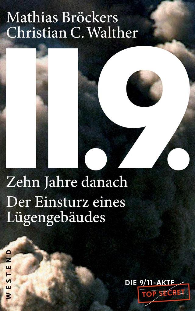 11.9. - zehn Jahre danach als Buch von Mathias Bröckers, Christian C. Walther