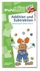 miniLÜK. Spielend logisch denken lernen 5. Addition und Subtraktion