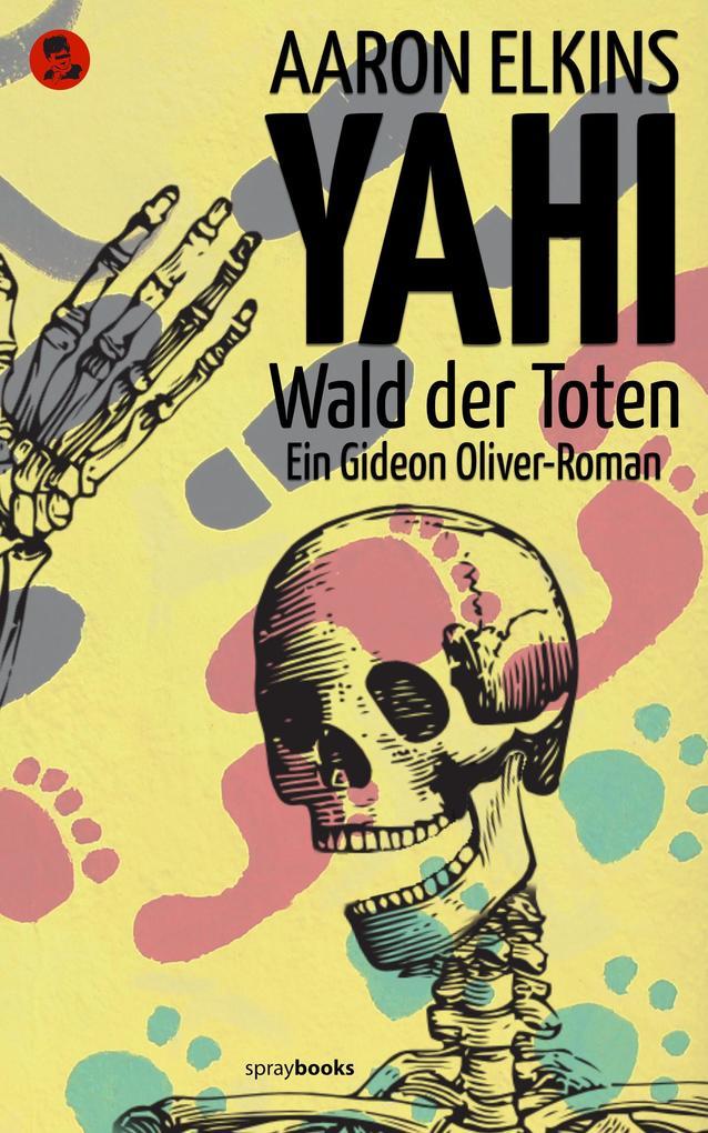YAHI - Wald der Toten als eBook