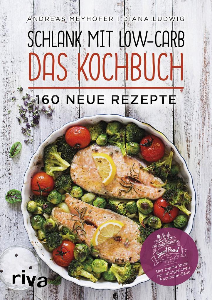 Schlank mit Low-Carb - Das Kochbuch als eBook