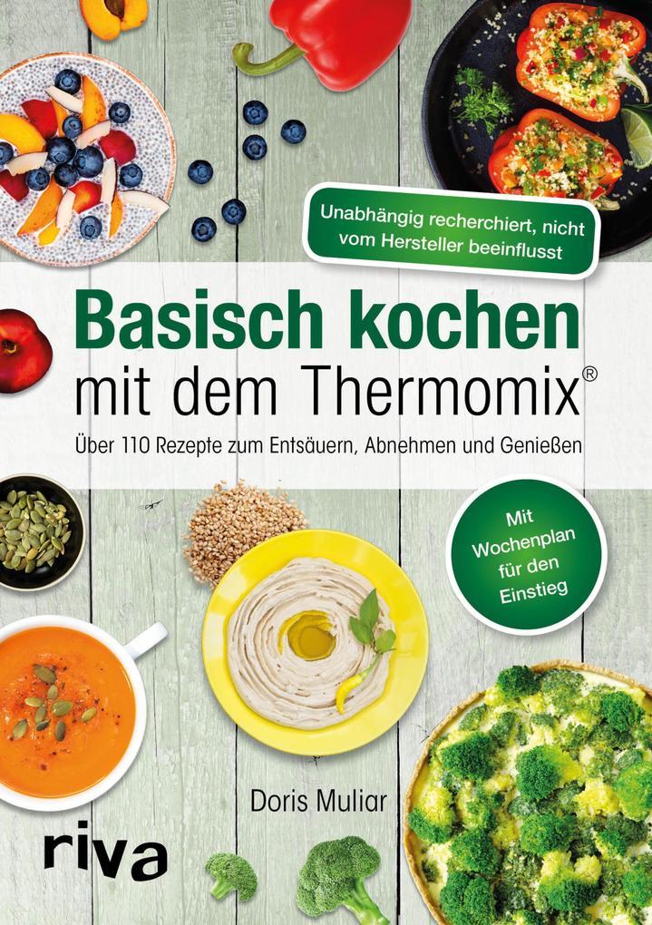Basisch kochen mit dem Thermomix® als eBook