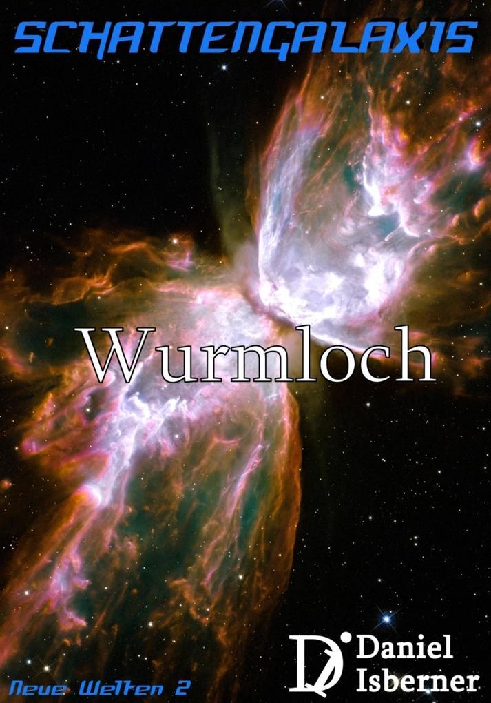 Schattengalaxis - Wurmloch als eBook