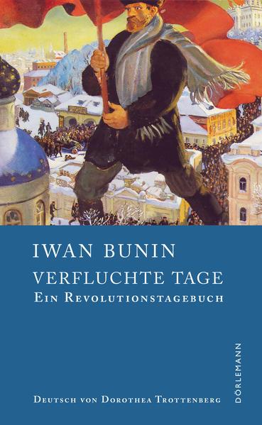 Verfluchte Tage als Buch von Iwan Bunin