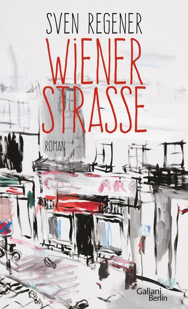 Wiener Straße als Buch von Sven Regener