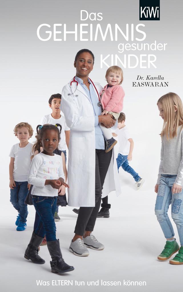 Das Geheimnis gesunder Kinder als Taschenbuch