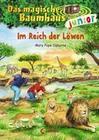 Das magische Baumhaus junior 11 - Im Reich der Löwen