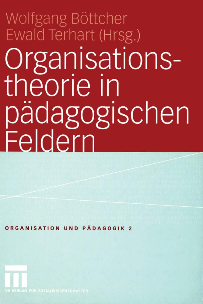 Organisationstheorie in pädagogischen Feldern als Buch (kartoniert)