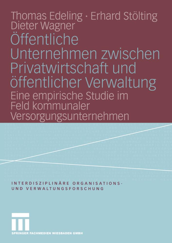 Öffentliche Unternehmen zwischen Privatwirtschaft und öffentlicher Verwaltung als Buch (kartoniert)