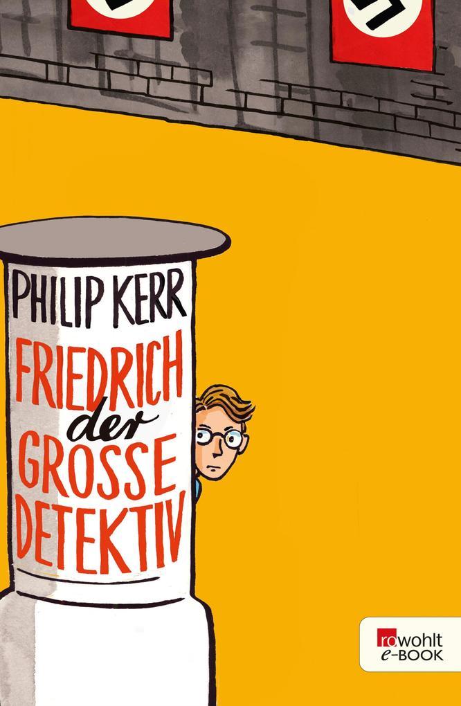 Friedrich der Große Detektiv als eBook