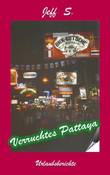 Verruchtes Pattaya als Buch (kartoniert)