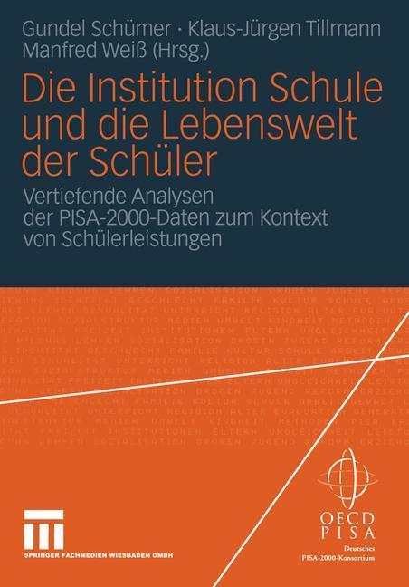 Die Institution Schule und die Lebenswelt der Schüler als Buch (kartoniert)