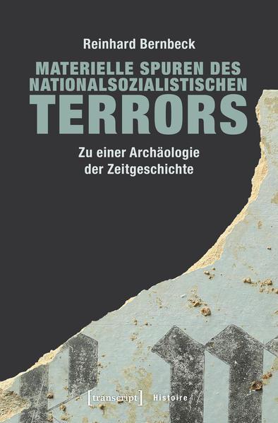 Materielle Spuren des nationalsozialistischen Terrors als Buch
