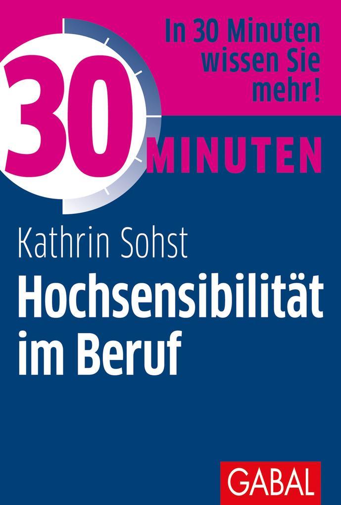 30 Minuten Hochsensibilität im Beruf als eBook