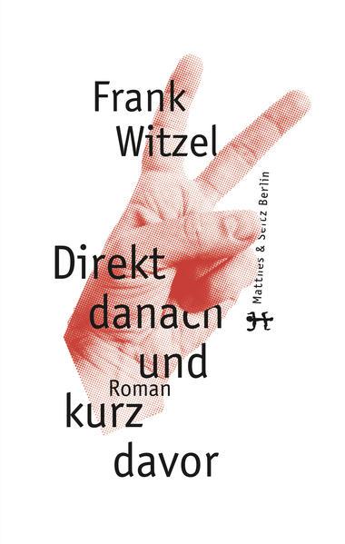 Direkt danach und kurz davor als Buch von Frank Witzel