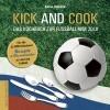 Kick and Cook