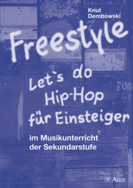 Freestyle - Let's do Hip-Hop als Buch (kartoniert)