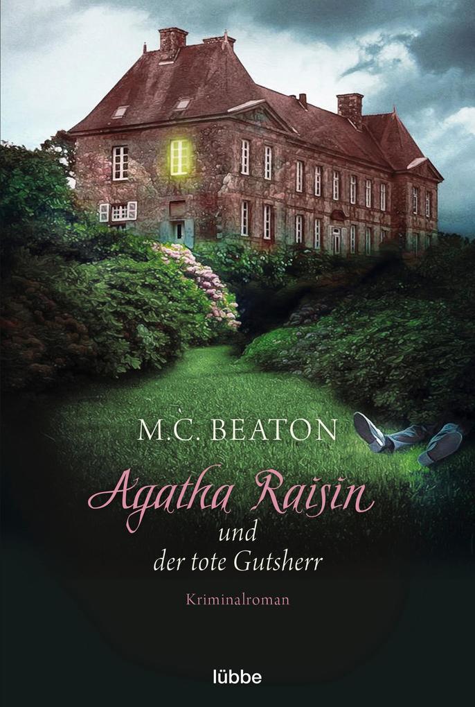 Agatha Raisin und der tote Gutsherr als Taschenbuch von M. C. Beaton