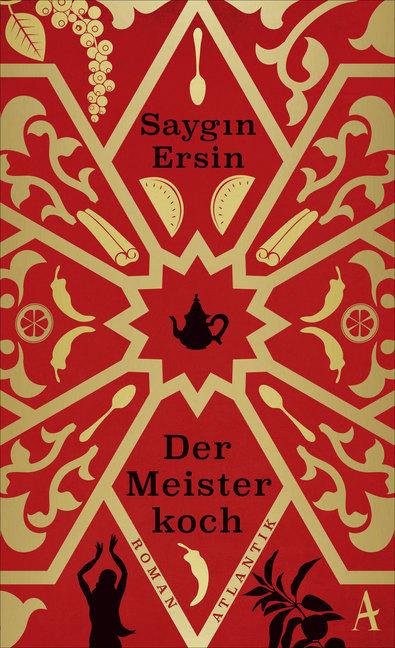 Der Meisterkoch als Buch von Saygin Ersin