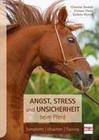 Angst, Stress und Unsicherheit beim Pferd