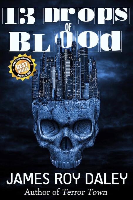 13 Drops of Blood als eBook von James Roy Daley