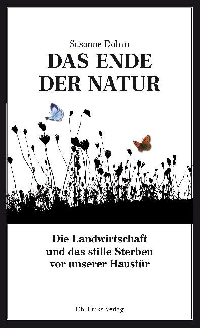 Das Ende der Natur als Buch von Susanne Dohrn