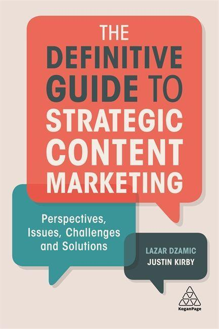 The Definitive Guide to Strategic Content Marke...