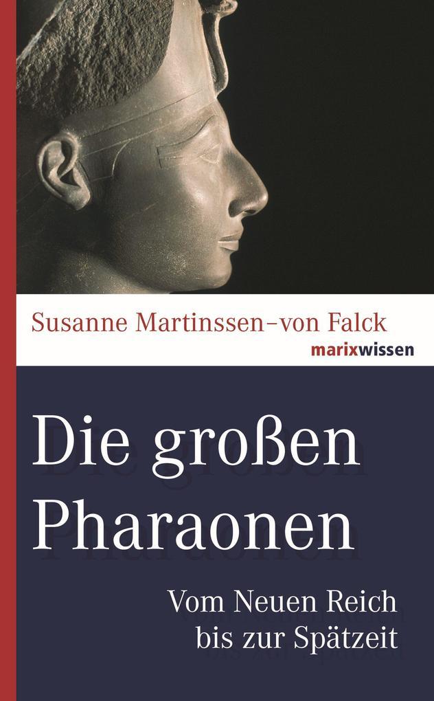 Die großen Pharaonen als Buch