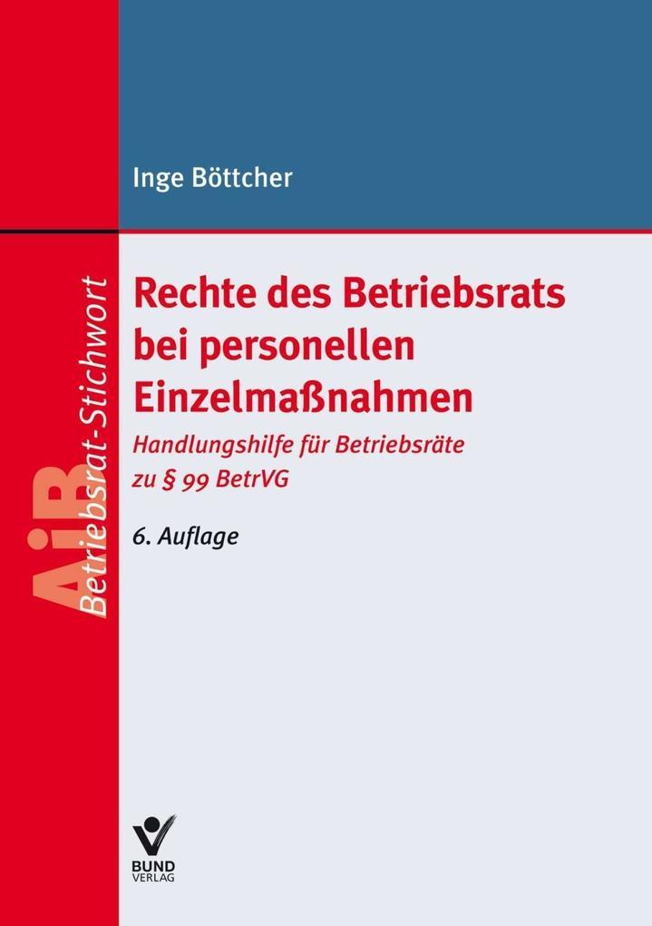 Rechte des Betriebsrats bei personellen Einzelmaßnahmen als Buch