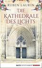 Die Kathedrale des Lichts