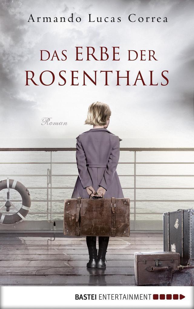Das Erbe der Rosenthals als eBook