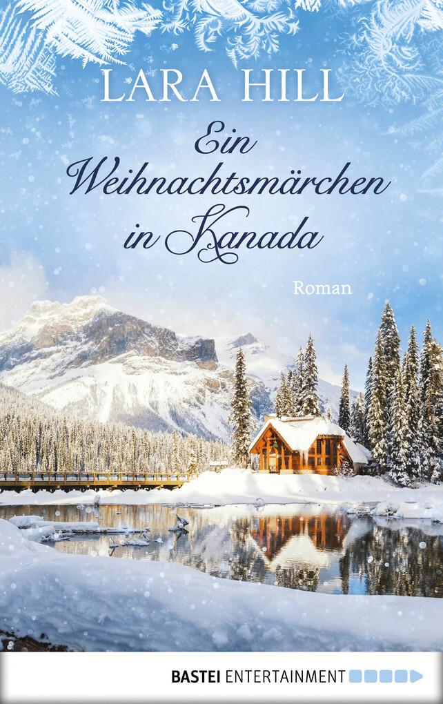 Ein Weihnachtsmärchen in Kanada als eBook