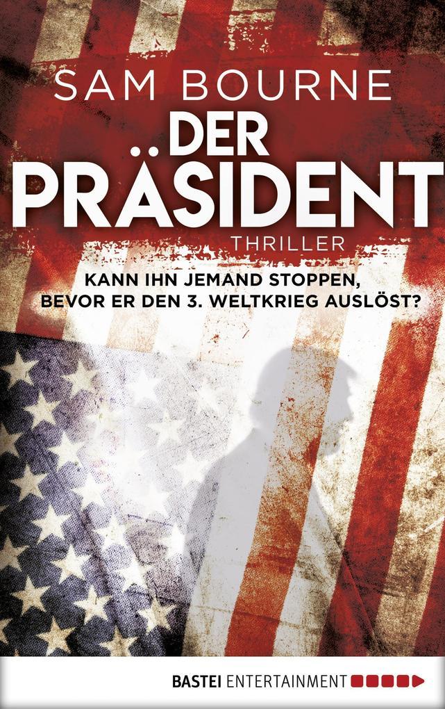 Der Präsident als eBook