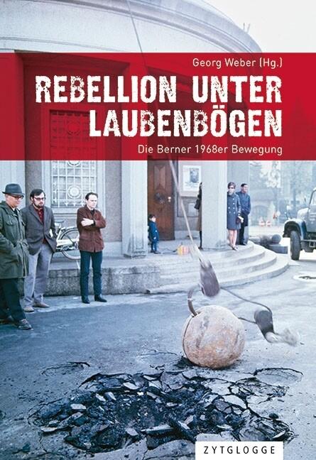 Rebellion unter Laubenbögen als Buch
